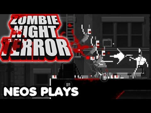 Zombie Boss Fight! Zombie Night Terror   Neos Plays  