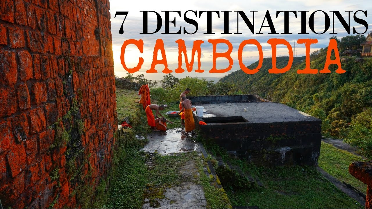 7 DESTINATIONS IN CAMBODIA YOU MUST SEE ! | Backpacking Cambodia