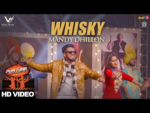 Whisky - Mandy Dhillon || Punjabi Music Junction 2017 || VS Records || Latest Punjabi Songs