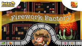 [~Dragon of Fire~] #5 Firework Factory - Diggy