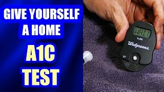Give Yourself A Home A1C Test