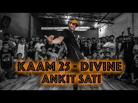 Ankit Sati I Kaam 25 Dance video  - DIVINE I Big Dance - PDSP 10