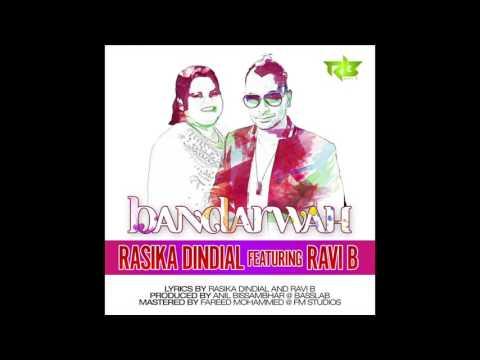 Ravi B & Rasika Dindial- Bandarwah | Chutney Soca 2016