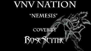 "VNV Nation ""Nemesis"" (Instrumental Metal Cover by RoseScythe)"