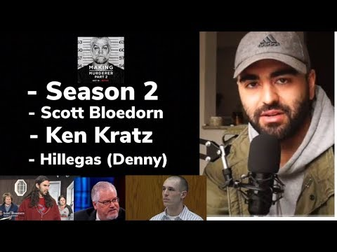 Ken Kratz Sexting, Scott Bloedorn, Ryan Hillegas Denny | Thoughts on Making A Murderer Season 2