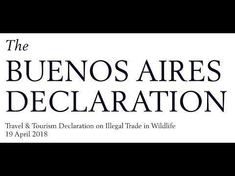 The Buenos Aires Declaration - A Travel & Tourism Declaration on Illegal Trade in Wildlife