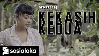 Download Mp3 KEKASIH KEDUA CASSANDRA TAMI AULIA