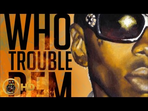 Vybz Kartel - Who Trouble Dem [Success Riddim] July 2016