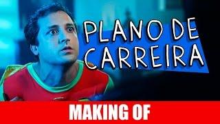 Vídeo - Making Of – Plano de Carreira