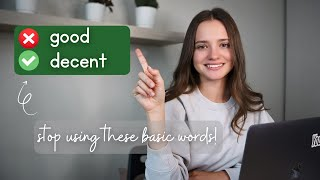 10 Overused Words in English You Need to Avoid | Stop Using These Common Words in English