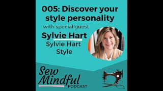 HIGHLIGHTS: 005 Discover your style personality with Sylvie Hart