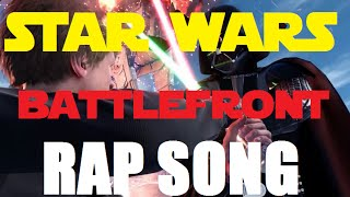 Star Wars Battlefront Rap Gaming raps series 1 By