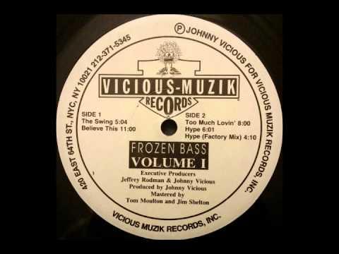 Johnny Vicious – Believe This