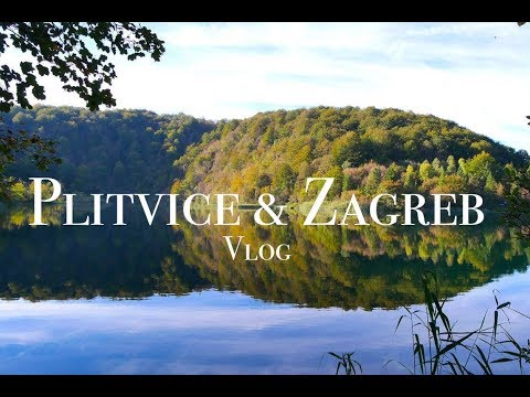 Plitvice National Park and Zagreb, Croatia