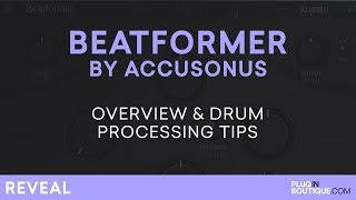 Accusonus Beatformer | Drum Processing Tutorial