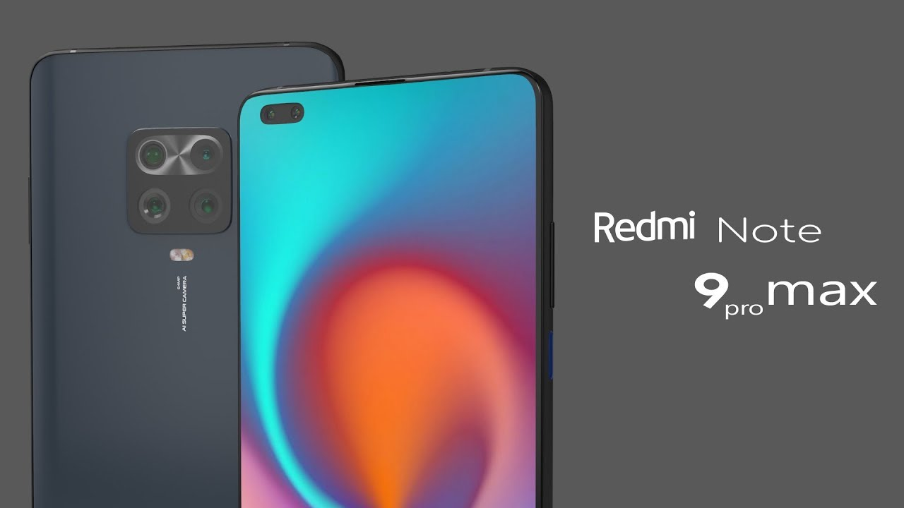Xiaomi Redmi Note 9 Pro Max 2020 Official Trailer Concept Design Introduction Youtube