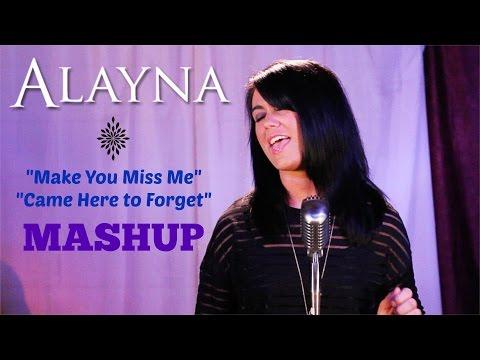 """Make You Miss Me""/""Came Here to Forget"" Sam Hunt Blake Shelton MASHUP - Alayna"
