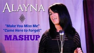 """Make You Miss Me""/""Came Here to Forget"" Sam Hunt Blake Shelton MASHUP - Alayna"