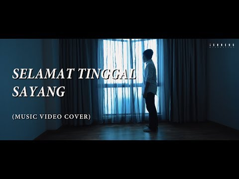 Haqiem Rusli - Selamat Tinggal Sayang (Music Video Cover)