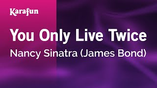 Karaoke You Only Live Twice - Nancy Sinatra *