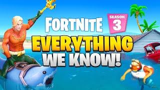 Fortnite Season 3: EVERYTHING WE KNOW!