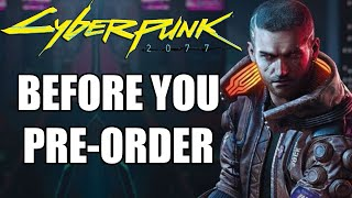 Cyberpunk 2077 - 15 More New Details You Need To Know Before You Pre-Order