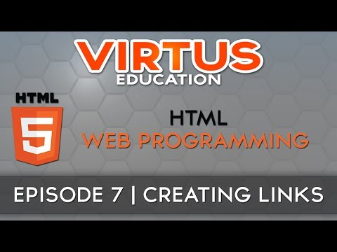 HTML Web Programming Tutorial Series - #7 Link Creation & Types