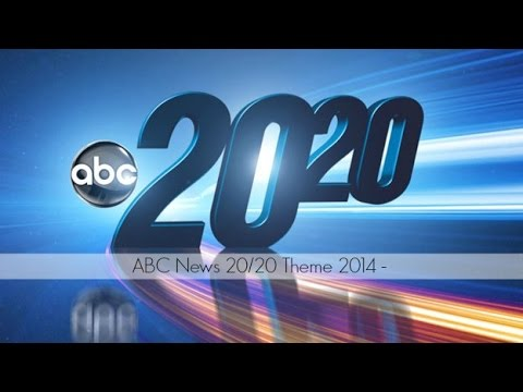 ABC News 20|20 2014-Theme