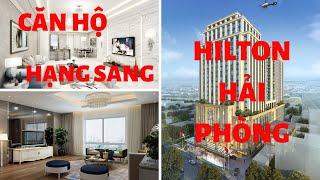 TỔ HỢP KHÁCH SẠN ,TTTM ,CĂN HỘ 5 SAO HILTON HẢI PHÒNG   BRG GROUP