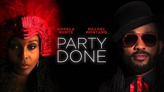 Angela Hunte ft. Machel Montano - Party Done