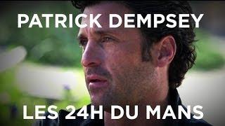 Patrick Dempsey : les 24h du Mans