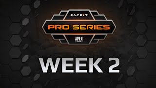 FACEIT Pro Series - Apex Legends - Week 2