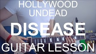 Hollywood undead: Disease (GUITAR TUTORIAL/LESSON#127)