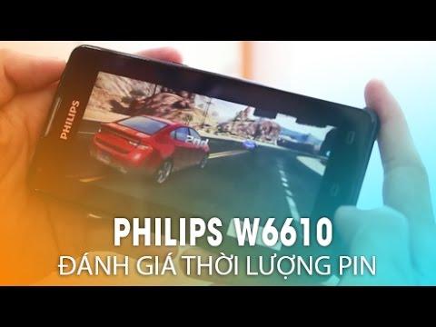 Philips Xenium W6610 Chính Hãng: Thời lượng sử dụng pin không thể tin nổi!