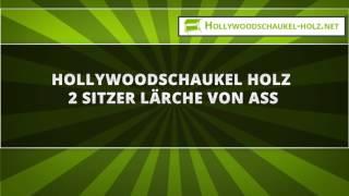 Hollywoodschaukel Holz 2 Sitzer Lärche von ASS