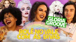 GLORIA GROOVE IMAGINA ROLÊ COM DIVAS POP