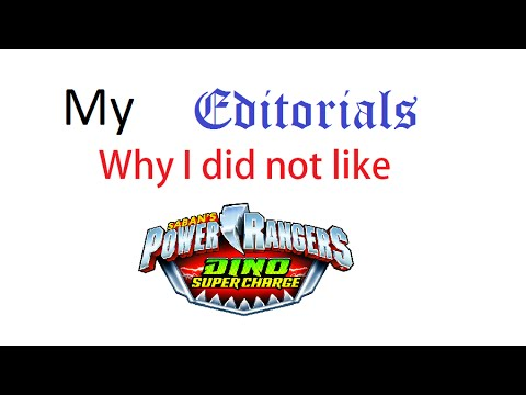 My Editorials Why I did not like Dino Super Charge Part 1