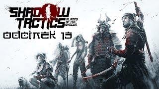 NA RATUNEK CYWILOM - Shadow Tactics: Blades of the Shogun #13
