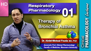 Respiratory Pharmacology - 01 - Therapy of bronchial asthma