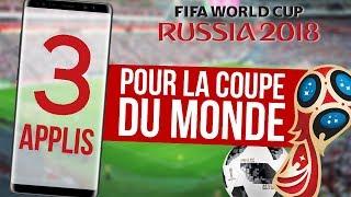 3 APPLICATIONS pour la COUPE DU MONDE 2018 ! ⚽️🏆