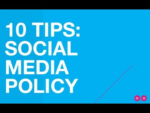 10 Tips in Drafting a Social Media Policy