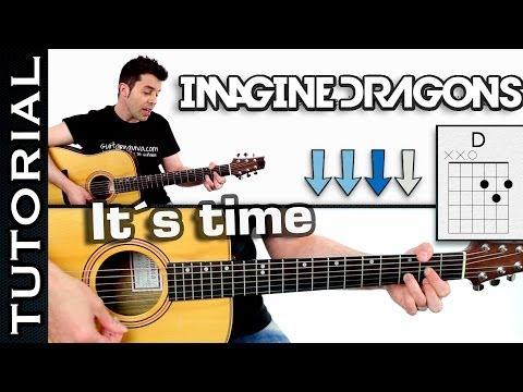 Como tocar It´s Time de Imagine Dragons en guitarra acordes y ritmo tutorial COMPLETO facil