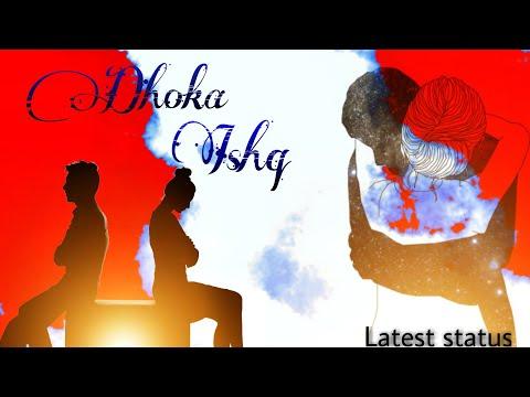 Love Dhoka Poetry Status   Sad   Latest Whatsapp Status