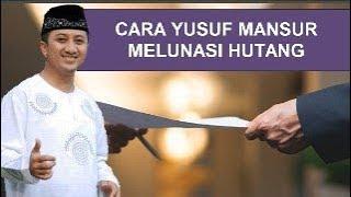 Download lagu CARA YUSUF MANSUR MELUNASI HUTANG Tausiyah Yusuf Mansur