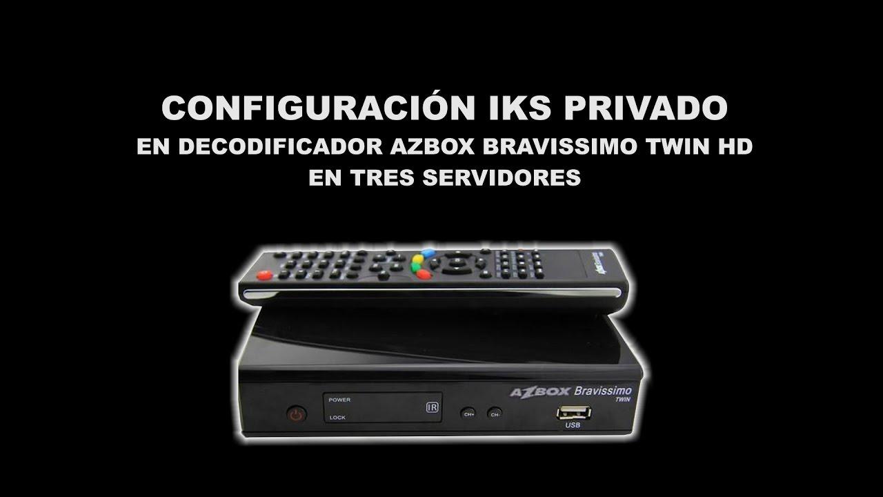 Video Tutorial 07 Configuracion IKS Privado Decodificador Azbox Bravissimo  Twin HD