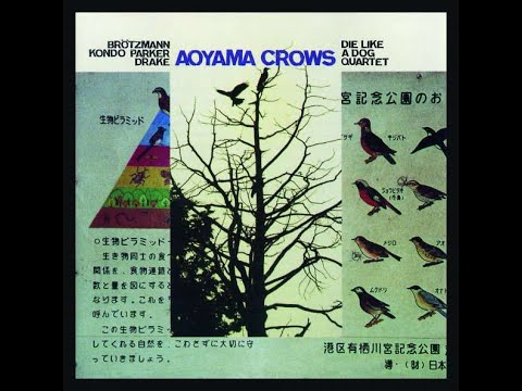 Die Like A Dog Quartet - Aoyama Crows (Full Album, 2002, Free Jazz, Germany)