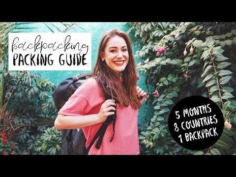 Backpacking Packing Tips | What To Bring For Long Term Trave