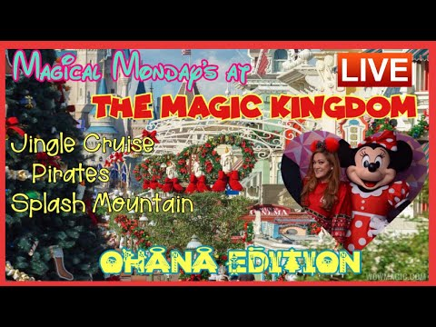 🔴LIVE.Magical Monday's at The Magic Kingdom|Holiday Ohana Edition
