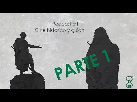 Podcast #1 (Parte 1) Cine histórico y guión (con Andoni Garrido y Darth Presley)