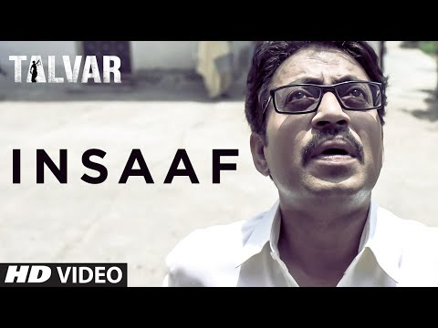 Insaaf Video Song - Talvar